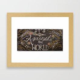 us against the world chalk Framed Art Print