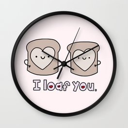 I Loaf You Wall Clock