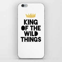 KING OF THE WILD THINGS iPhone Skin