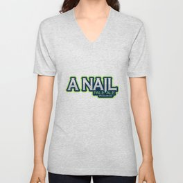 A Nail Pale Ale Unisex V-Neck