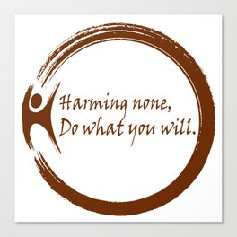 Harming None,Do What You Wil Canvas Print