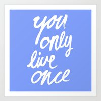 yolo Art Prints featuring YOLO by Pink Berry Patterns