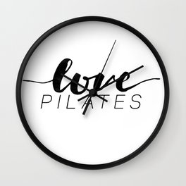 love pilates Wall Clock