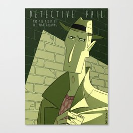Detective Phil and the night of the pink pajamas Canvas Print