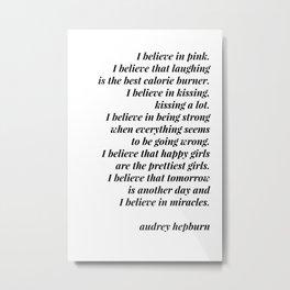 Audrey Hepburn quote Metal Print