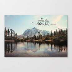 lets go on an adventure Canvas Print