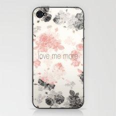 Love Me More iPhone & iPod Skin