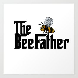 The BeeFather Art Print