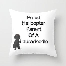 Proud Parent Of A Labradoodle Throw Pillow