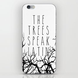 THE TREES SPEAK LATIN QUOTE BY MAGGIE STIEFVATER  iPhone Skin
