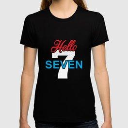 Hello Seven T Shirt T-shirt