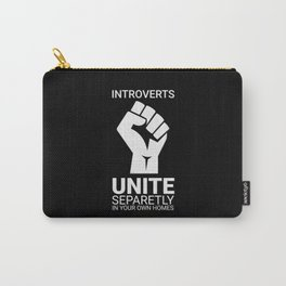 Introverts unite- Dark Carry-All Pouch