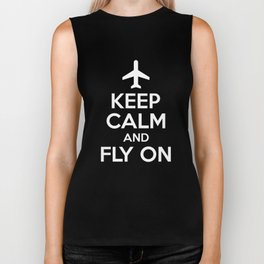 Keep Calm And Fly On Airplane  - Funny Pilot Biker Tank