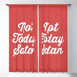 Not Today Satan Funny Quote Blackout Curtain
