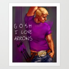 gosh i love arrows Art Print