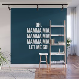 Mamma mia! Wall Mural