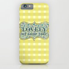 Lovely At Your Side Slim Case iPhone 6s