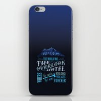 stephen king iPhone & iPod Skins featuring The World Was The Overlook Hotel - Stephen King Quote by Evie Seo