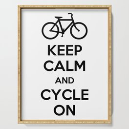 Keep Calm and Cycle On Serving Tray