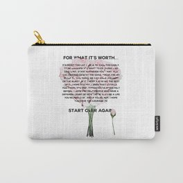 for what it's worth -  Fitzgerald life quote Carry-All Pouch