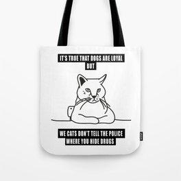 cats loyalty Tote Bag