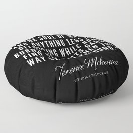9 |  Terence Mckenna Quote 190516 Floor Pillow