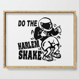 Do the harlem shake Serving Tray