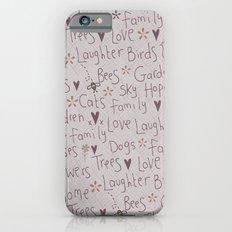 Love & Laughter Slim Case iPhone 6s