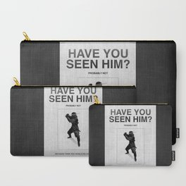Have you seen him? Carry-All Pouch