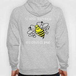 100 Days of School Survived 100 Days of Me bee Hoody
