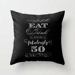 Fabulously Fifty Birthday Throw Pillow