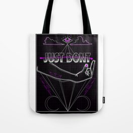 JUST DONT - QUEER OCCULT Tote Bag