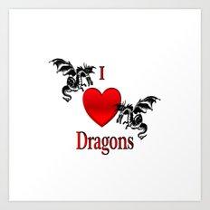 I Heart Dragons Art Print