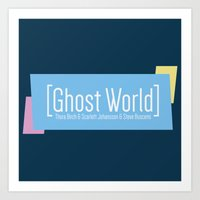 ghost world Art Prints featuring Ghost World by Nihilist