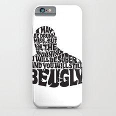 Best Churchill Quote Ever iPhone 6s Slim Case