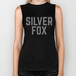 Silver Fox Funny Quote Biker Tank