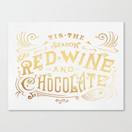 Tis the Season for Red Wine and Chocolate – White Canvas Print