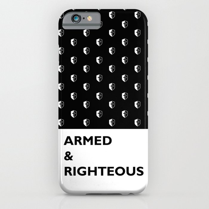 Armed & Righteous iPhone Case