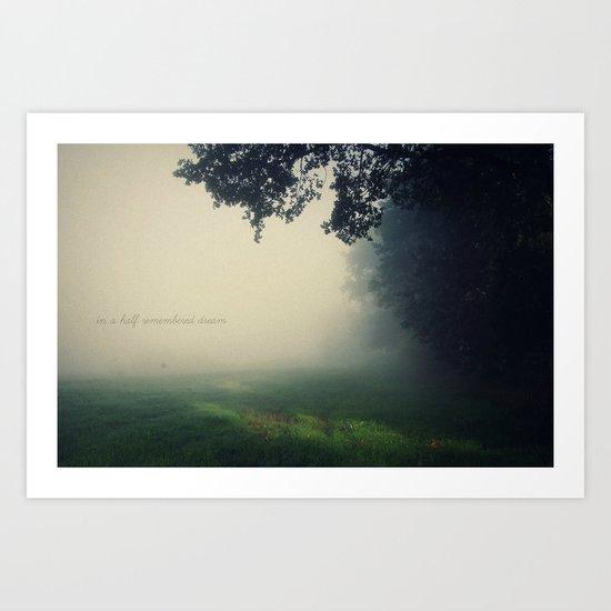 in a half remembered dream Art Print
