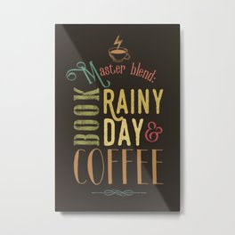 Coffee, book & rainy day Metal Print