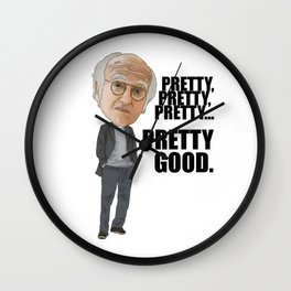 Larry David pretty pretty pretty good Wall Clock