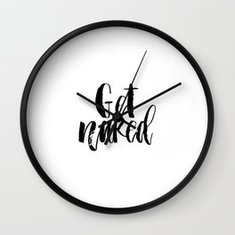 Bathroom Printable art,Get naked sign PRINTABLE art bathroom wall decor,bathroom rules,typography, f Wall Clock