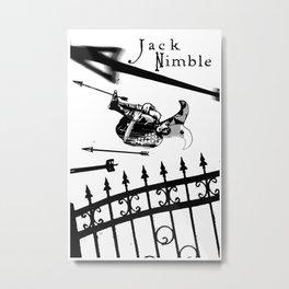 BE NIMBLE Metal Print