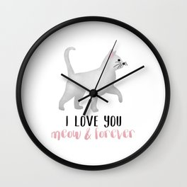 I Love You Meow & Forever Wall Clock