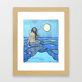 Be a Mermaid - Mermaid Framed Art Print