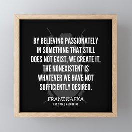 17  |  Franz Kafka Quotes | 190517 Framed Mini Art Print