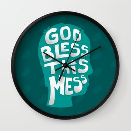 God Bless This Mess! Wall Clock