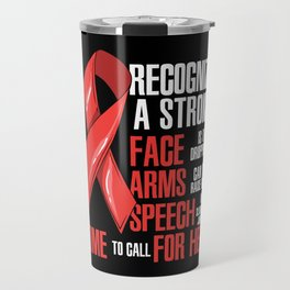 Recognize A Stroke Awareness Month Travel Mug