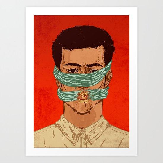 Break the silence  Art Print