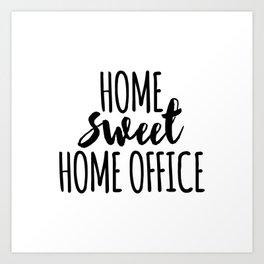 Home sweet home office Art Print